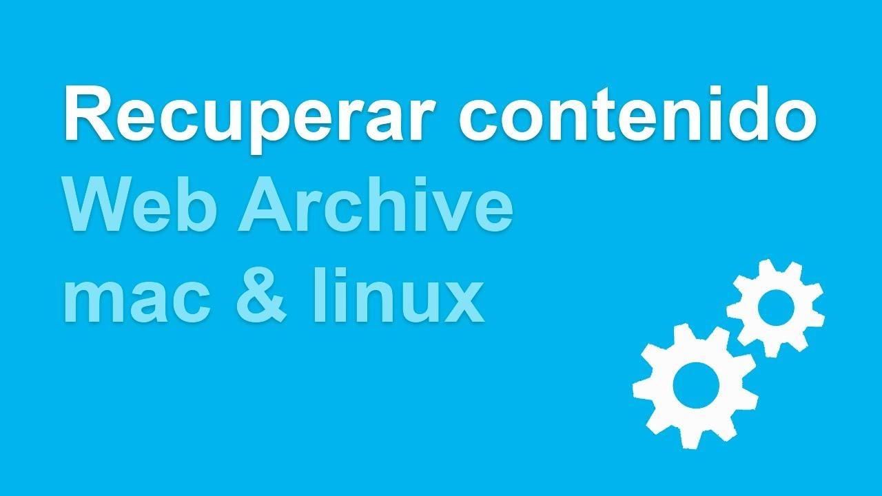 Recuperar contenido de un dominio expirado desde mac o linux